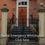 A photo of the entrance if you have a dental emergency Whitchurch. Reads Click here.